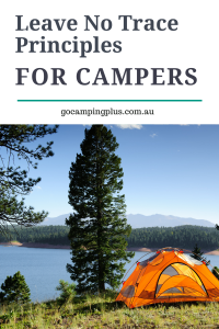 Leave no trace principles for campers