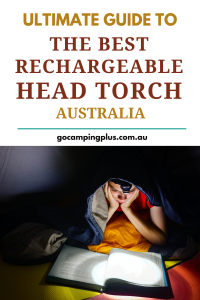 Ultimate guide to buying the best rechargeable head torch Australia has on offer.